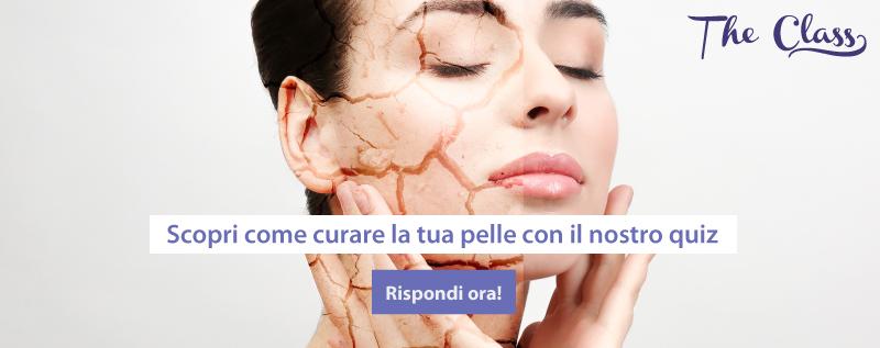 Come curare la tua pelle, fai il test